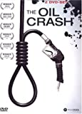 The Oil Crash [2 DVDs]