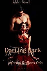 Darling Dark (Infernal Regions) (Volume 1)