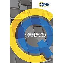 cQMS Formula: A verified 4 step formula to establish and maintain a compliant quality management system