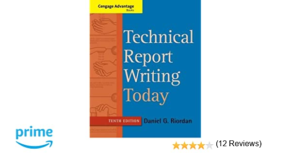 Amazon.com: Technical Report Writing Today (9781133607380): Daniel ...