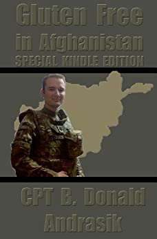 Gluten Free in Afghanistan by [Andrasik, B.Donald]