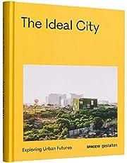 The Ideal City: Exploring Urban Futures