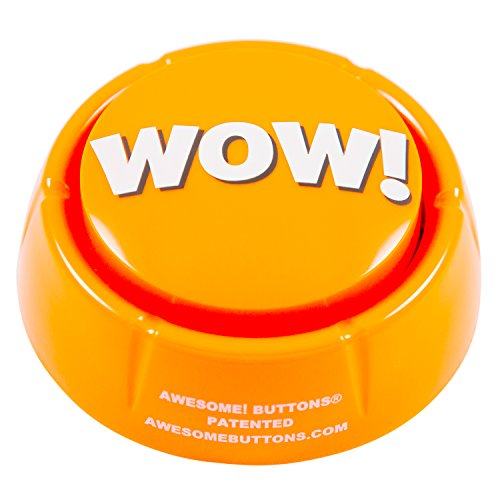 WOW! button - Pressing this button is a blast! Brighten up your (Cheer Button)