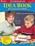 Intermediate Idea Book for Cuisenaire Rods: Teacher's Resource Manual / Grades 3-5