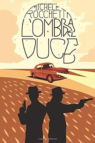 L'ombra del duce: Amazon.it: Rocchetta, Michele: Libri