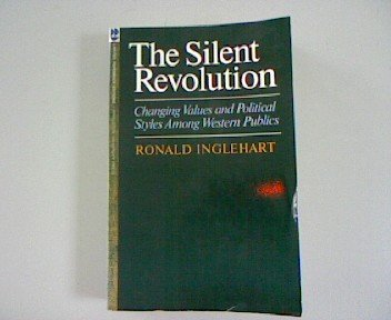 - The Silent Revolution: Changing Values and Political Styles Among Western Publics (Princeton Legacy Library)