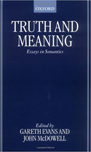 truth and meaning essays in semantics kindle edition by gareth  truth and meaning essays in semantics kindle edition by gareth evans gareth evans john mcdowell politics social sciences kindle ebooks com