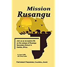 Mission Rusangu: Memories from Rusangu Secondary School Zambia