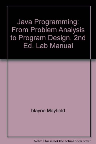 Java Programming: From Problem Analysis to Program Design, 2nd Ed. Lab Manual by Thomson