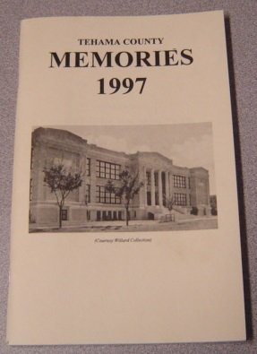 Tehama County Memories 1997