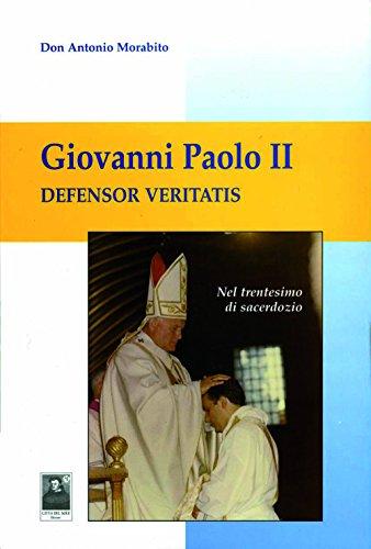 Giovanni Paolo II. Defensor veritatis