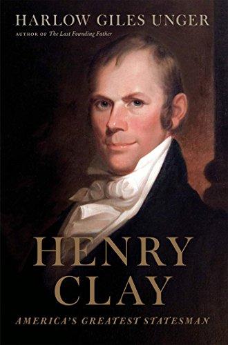 henry-clay-americas-greatest-statesman
