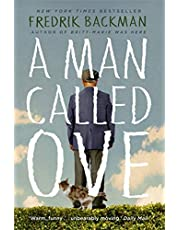 A Man Called Ove: The life-affirming bestseller that will brighten your day (English Edition)