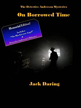 On Borrowed Time (The Detective Anderson Mysteries) by [Daring, Jack]