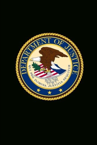 United States Department of Justice Seal US DOJ Journal: 150 page lined notebook/diary - Justice Seal