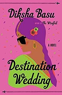 Book Cover: Destination Wedding: A Novel
