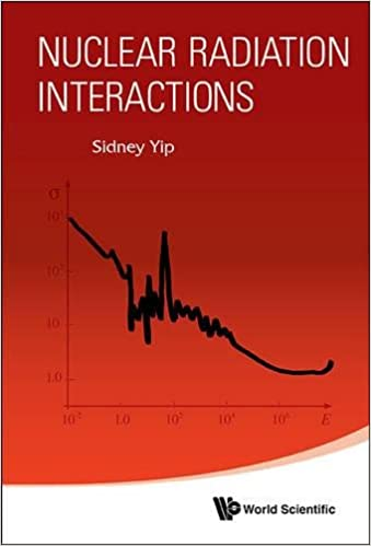 Nuclear radiation interactions sidney yip 9789814368070 amazon nuclear radiation interactions fandeluxe Gallery