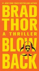 Blowback: A Thriller by Thor, Brad (2011) Mass Market Paperback
