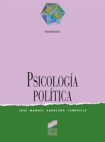Psicología política (Síntesis psicología. Psicología social)
