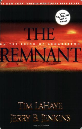 The Remnant: On the Brink of Armageddon - Book #10 of the Left Behind