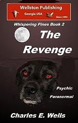 The Revenge (Whispering Pines Book 2)