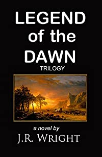 Legend Of The Dawn by J.R. WRIGHT ebook deal