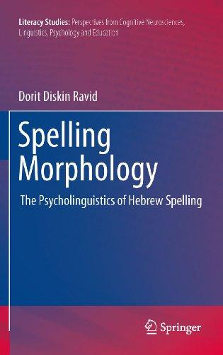 Spelling Morphology: The Psycholinguistics of Hebrew Spelling: 3 (Literacy Studies) Pdf