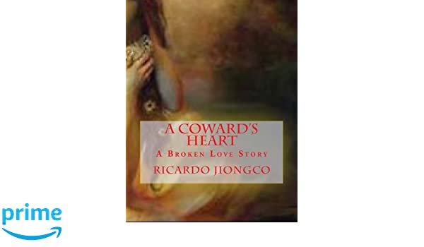 A Cowards Heart (Searching for Lucia Book 5)