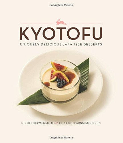 Kyotofu: Uniquely Delicious Japanese Desserts by Nicole Bermensolo