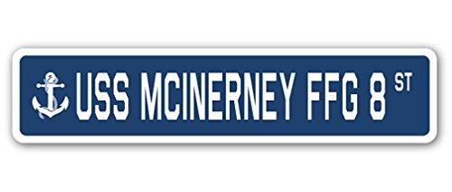 USS McInerney FFG 8 Street Sign us Navy Ship Veteran Sailor Gift
