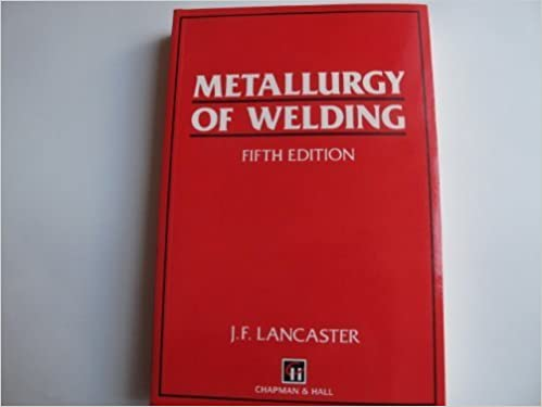 Metallurgy of Welding [5th Edition]