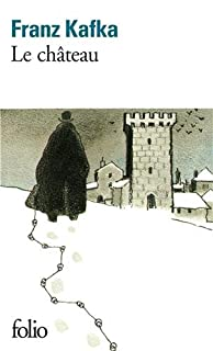 Le Château, Kafka, Franz