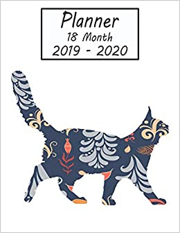 Planner 18 Month 2019 - 2020: Cat Weekly and Monthly Planner ...