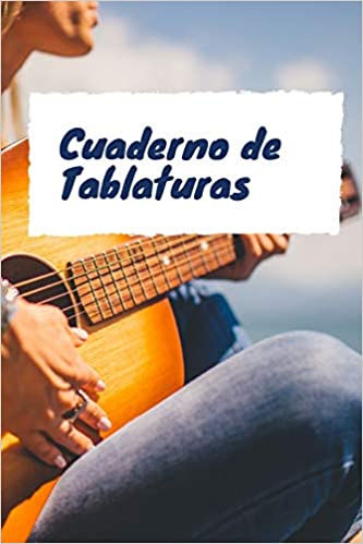 Cuaderno de Tablaturas: Libreta de Tablaturas de Guitarra | 110 ...