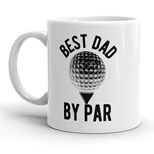 Best Dad By Par Mug Funny Fathers Day Golf Coffee Cup - 11oz