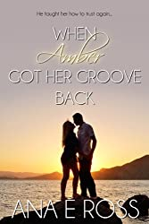 When Amber Got Her Groove Back - Formerly Mark of a Good Man