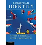 img - for [(European Identity)] [Author: Jeffrey T. Checkel] published on (March, 2009) book / textbook / text book