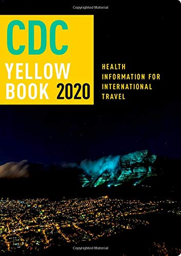 41zNFwK1p4L - CDC Yellow Book 2020: Health Information for International Travel