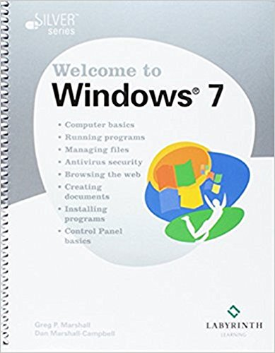 Introduction to Operating Systems: Welcome to Windows 7