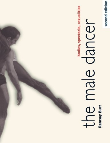 The Male Dancer: Bodies, Spectacle, Sexualities (Best Herbs For Male Sexuality)