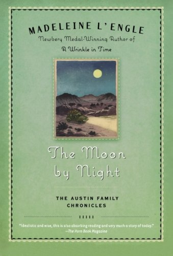The Moon by Night: Book Two of The Austin Family Chronicles