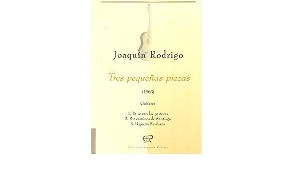 Tres pequeñas piezas: Amazon.es: Joaquín Rodrigo, Ediciones ...