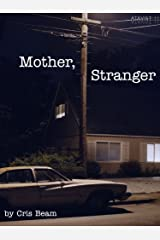 Mother, Stranger (Kindle Single) Kindle Edition