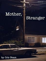 Mother, Stranger (Kindle Single)