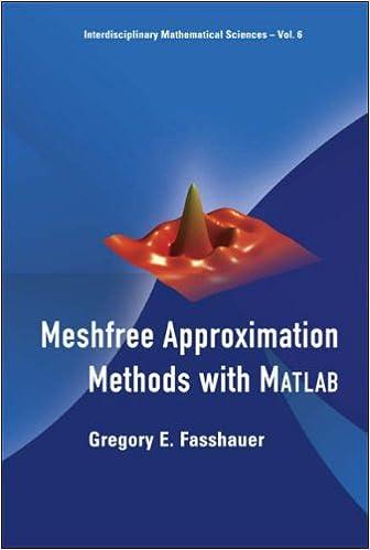 Meshfree Approximation Methods with MATLAB (Interdisciplinary Mathematical Sciences)