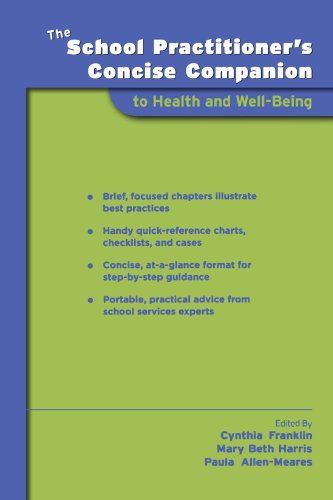 The School Practitioner's Concise Companion to Health and Well Being (School Practitioner's Concise Companions)