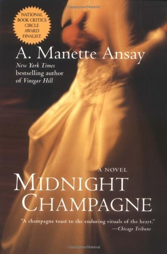 Midnight Champagne: A Novel (Mysteries & Horror) by [Ansay, A. Manette]