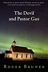 The Devil and Pastor Gus
