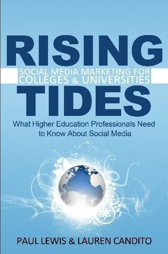 Rising Tides: Social Media Marketing for Colleges & Universities
