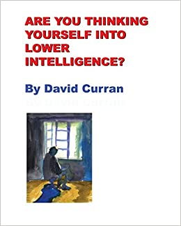 Book Are You Thinking Yourself Into Lower Intelligence?